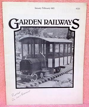 Garden Railways January-February 1985 - Magazine: Multiple Contributors