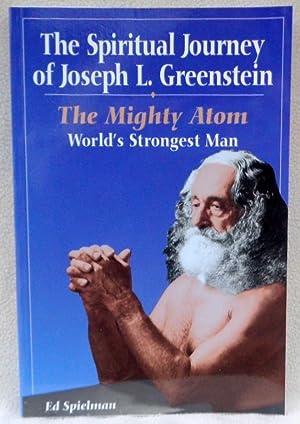 Spiritual Journey of Joseph L. Greenstein: The: Spielman, Ed