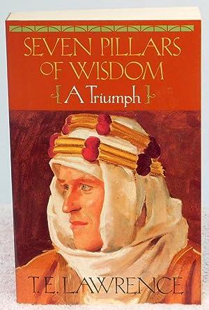 Seven Pillars of Wisdom: A Triumph (The: Lawrence, T.E.