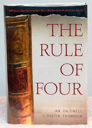 The Rule of Four: Caldwell, Ian;Thomason, Dustin