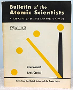Bulletin of the Atomic Scientists April 1961: Rabinowitch, Eugene;Bothwell, Frank