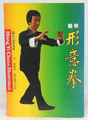 Hsing Yi Chuan Illustrated: Shuang, Li