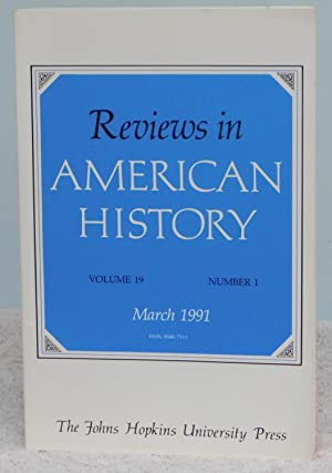 Reviews in American History March 1991 Volume: Nelson, Anna Kasten;Grubb,