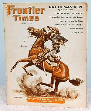 Frontier Times Magazine Winter 1958-59 Vol. 33,: Scott, Paul T.;Dobie,
