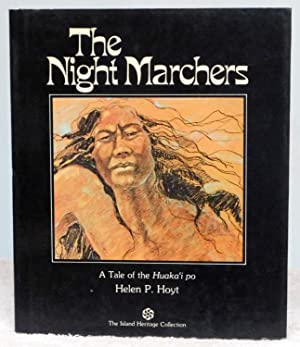 The Night Marchers: A Tale of the: Hoyt, Helen P.