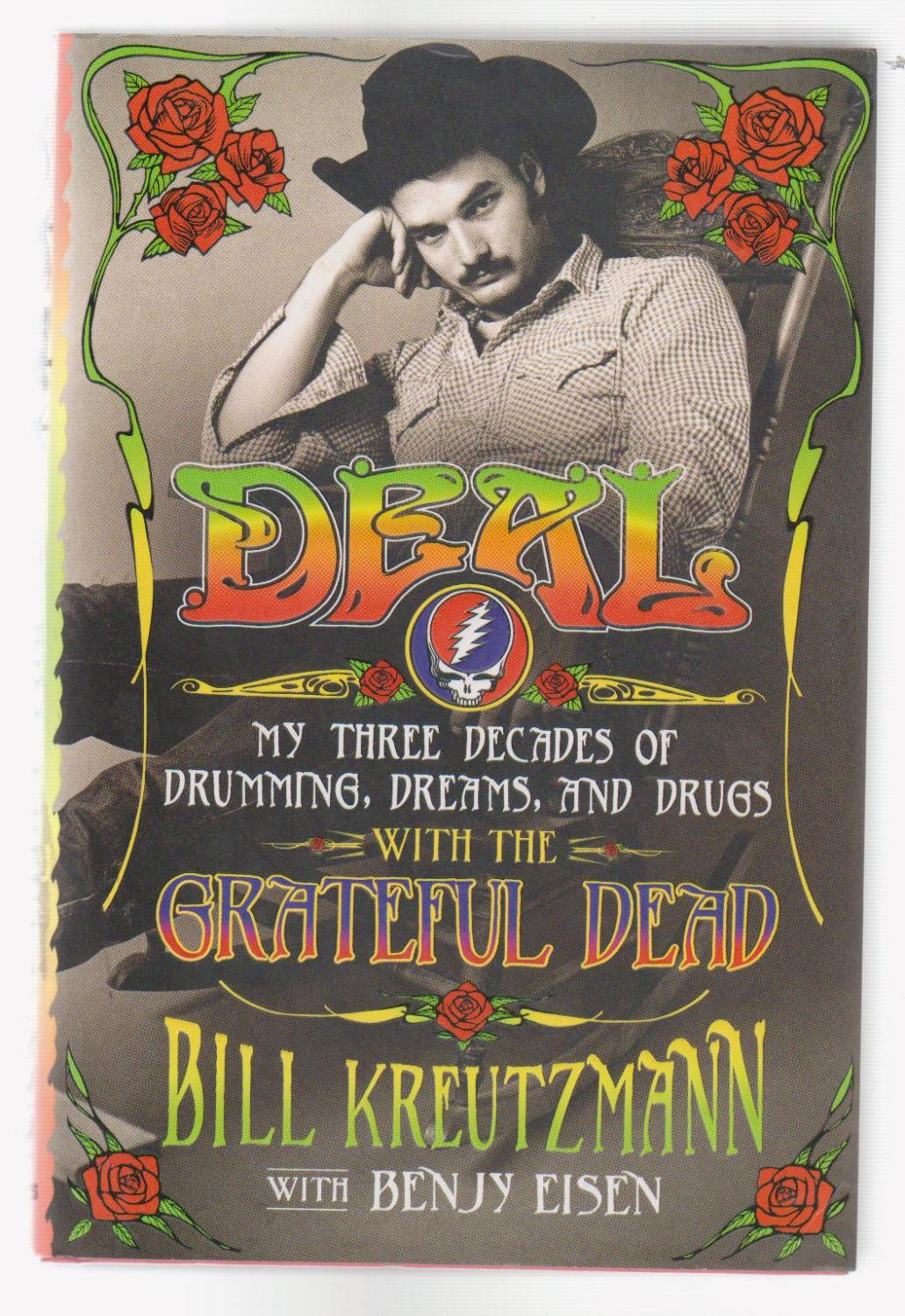 DEAL. My Three Decades of Drumming, Dreams, and Drugs with the Grateful Dead