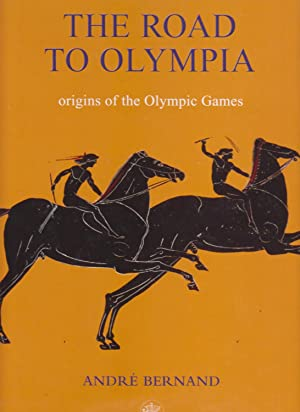 THE ROAD TO OLYMPIA. Origins of the Olympic Games