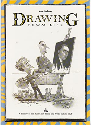 DRAWING FROM LIFE. A History of the: Lindesay, Vane