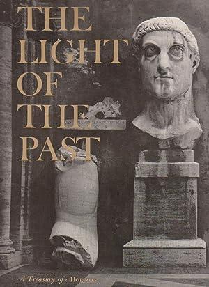THE LIGHT OF THE PAST. A Tresury: Thorndike, Joseph J.