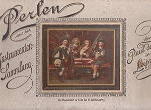 PERLEN aus der Instrumenten-Sammlung von Paul de Wit in Leipzig / PERLES de la Collection d&#...