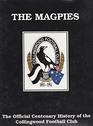 THE MAGPIES. The Official Centenary History of: Hansen, Brian