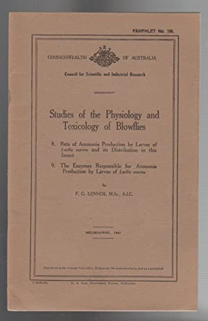 STUDIES OF THE PHYSIOLOGY AND TOXICOLOGY OF BLOWFLIES. 8. & 9. Ammonia production of larvae of Lu...