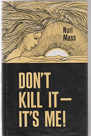 DON'T KILL IT - IT'S ME!: Mass, Nuri