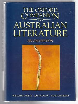THE OXFORD COMPANION TO AUSTRALIAN LITERATURE Second: Wilde, William H.,