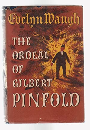 THE ORDEAL OF GILBERT PINFOLD. A Conversation: Waugh, Evelyn