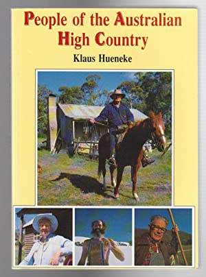 PEOPLE OF THE AUSTRALIAN HIGH COUNTRY: Hueneke, Klaus