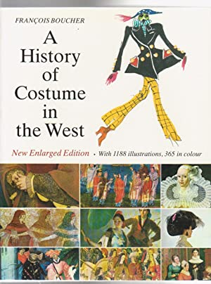 A HISTORY OF COSTUME IN THE WEST.: Boucher, Francois
