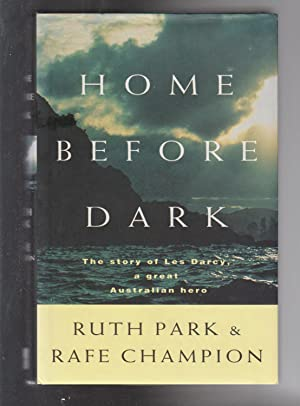 HOME BEFORE DARK. The Story of Les: Park, Ruth and
