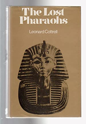 THE LOST PHARAOHS. The Romance of Egyptian Archaeology