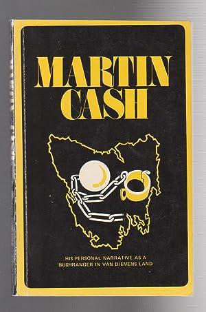 MARTIN CASH, HIS PERSONAL NARRATIVE AS A: Cash, Martin