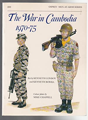 THE WAR IN CAMBODIA 1970-75 (Men-At-Arms Series: Conboy, Kenneth and