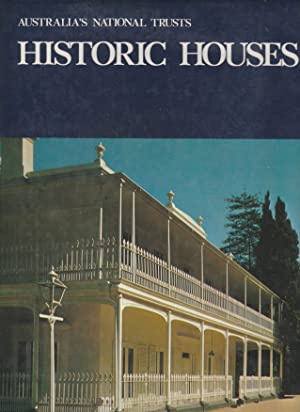 HISTORIC HOUSES. 2 Volumes in 1 -: Australian Council of