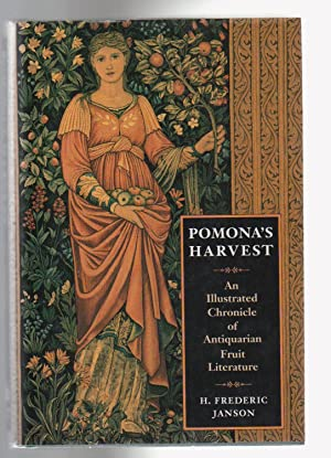 POMONA'S HARVEST. An Illustrated Chronicle of Antiquarian Fruit Literature