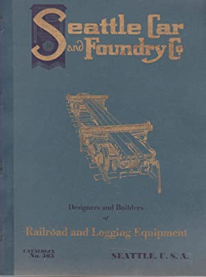 Seattle Car and Foundry Co. Designers and: Seattle Car and