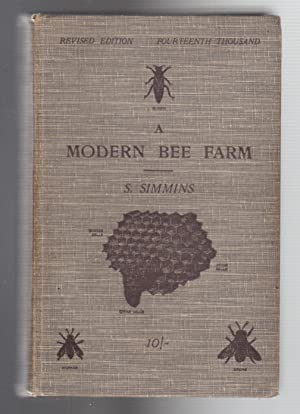 A MODERN BEE FARM and Its Economic Management