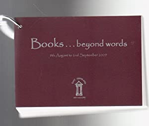 BOOKS .BEYOND WORDS. East Gippsland Art Gallery Inaugural Award for Artists' Books 8 August - 2 S...
