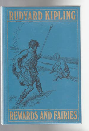 REWARDS AND FAIRIES: Kipling, Rudyard. Illustrated
