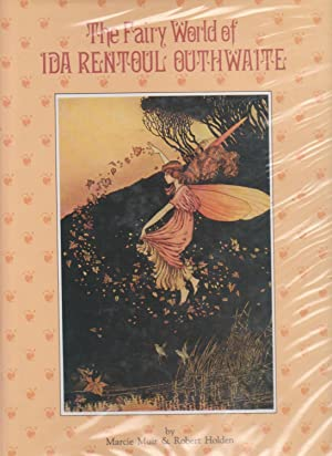 THE FAIRY WORLD OF IDA RENTOUL OUTHWAITE: Muir, Marcie and