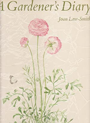 A GARDENER'S DIARY (SIGNED AND NUMBERED COPY)