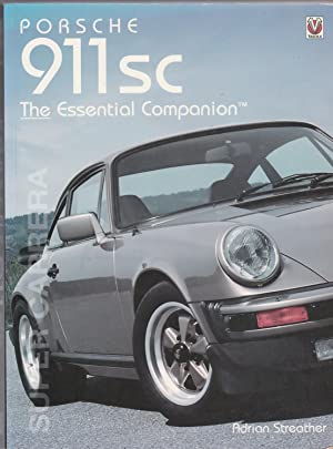 PORSCHE 911SC. The Essential Companion: Streather, Adrian