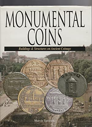 MONUMENTAL COINS. Buildings and Structures on Ancient Coinage
