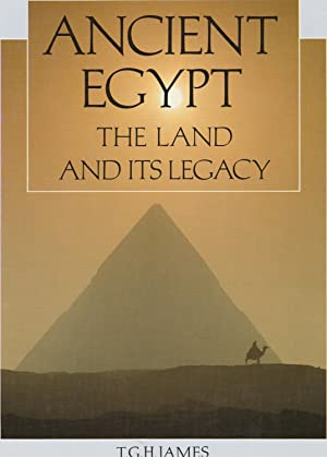 ANCIENT EGYPT. The Land and its Legacy.