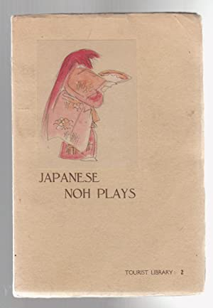 JAPANESE NOH PLAYS. How To See Them: Nogami, Toyoichiro