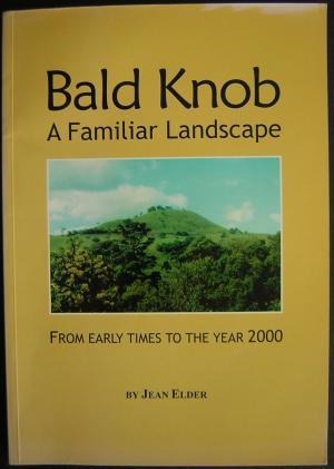 Bald Knob A Familiar Landscape From Early Times To The Year 2000