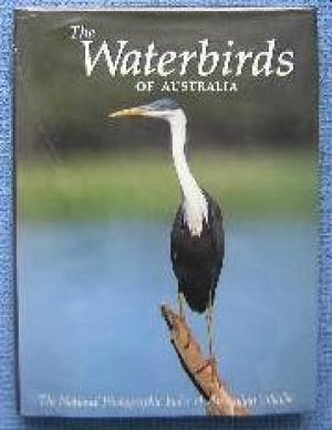 The Waterbirds of Australia. The National Photographic Index of Australian Wildlife.: Pringle, John...
