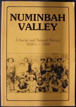 Numinbah Valley : A Social and Natural History 1840's-1988: Compiled and edited by Pamela Hall...