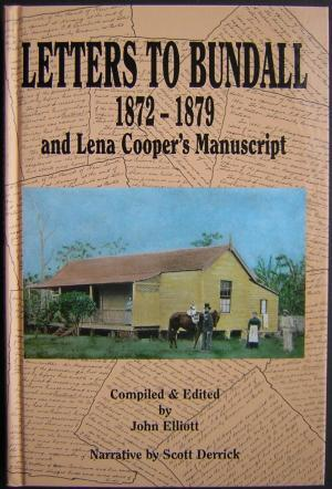Letters to Bundall 1872-1879 and Lena Cooper's Manuscript