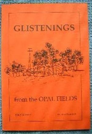Glistenings from the Opal Fields: Mining Fraternity of