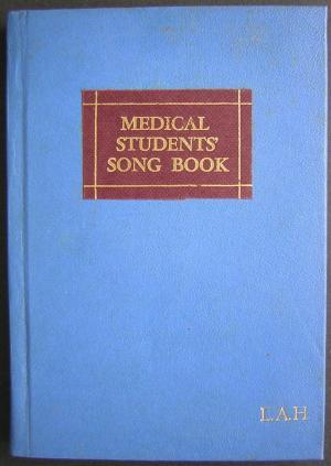 Medical Students Songbook: South, John (Preface to the 2nd Edition)