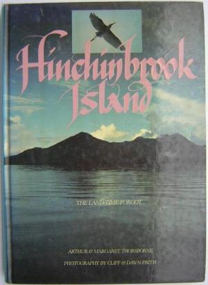 Hinchinbrook Island: the land time forgot. Photography by Cliff and Dawn Frith: Thorsborne, Arthur ...