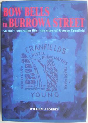 Bow Bells to Burrowa Street: Forbes, William J