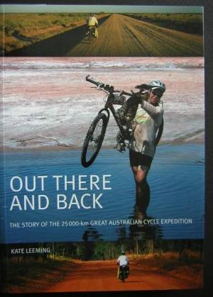 Out There and Back: The story of: Leeming, Kate