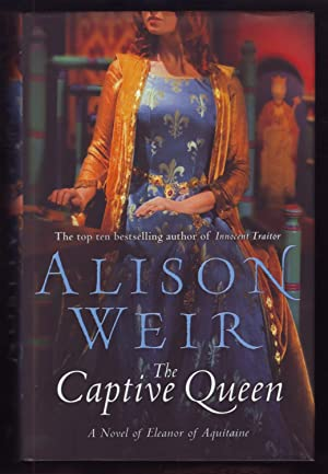 The Captive Queen *Signed*: Alison Weir