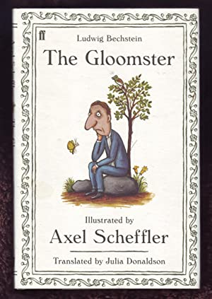 The Gloomster *Double Signed, Located, Dated and: Ludwig Bechstein (Translated