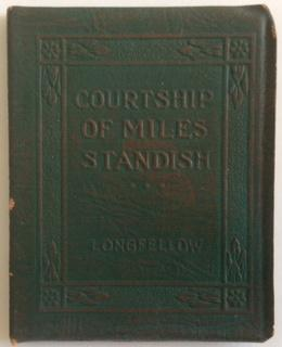 THE COURTSHIP OF MILES STANDISH: Longfellow, Henry Wadsworth