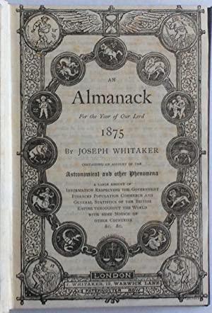 AN ALMANACK FOR THE YEAR OF OUR: Joseph Whitaker